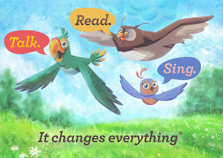 Colorful Birds with Talk. Read. Sing. It changes everything.